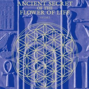 ANCIENT SECRET OF THE FLOWER OF LIFE 2